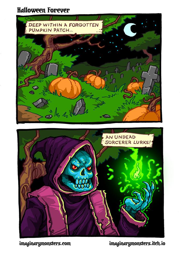 Halloween Forever page 1. Deep within a forgotten pumpkin patch, an undead sorcerer lurks!