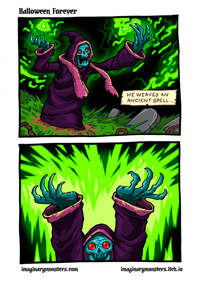 Halloween Forever page 2. The undead sorcerer weaves an ancient spell...